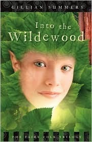 Into the Wildewood (Faire Folk Trilogy #2)  by  Gillian Summers