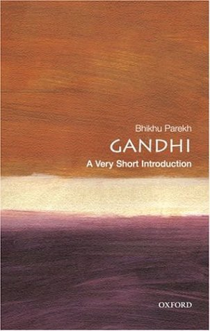 Gandhi: A Very Short Introduction  by  Bhikhu C. Parekh