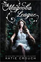 The Magnolia League (Magnolia League, #1)