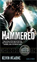 Hammered (Iron Druid Chronicles, #3)