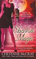 Shadow Magic (Magic, #4)