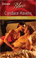 She Who Dares, Wins (Harlequin Blaze)