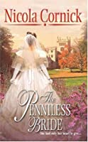 The Penniless Bride (Harlequin Historical #725)