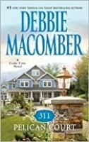 311 Pelican Court (Cedar Cove, #3)