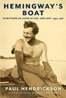 Hemingway's Boat: Everything He Loved In Life, And Lost, 1934 1961