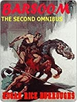 The Second Barsoom Omnibus (Barsoom, #4-5)