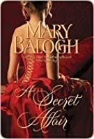 A Secret Affair (Huxtable Quintet, #5)