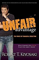 Unfair Advantage: The Power of Financial Education