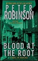 Blood At The Root (Inspector Banks, #9)