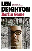 Berlin Game (Bernard Samson, #1)