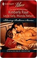 Blazing Bedtime Stories(Harlequin Blaze #447) (Once Upon A Bite;  My, What A Big...You Have!;  Sexily Ever After)