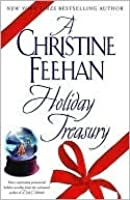 AChristine Feehan Holiday Treasury (Christmas Series Trilogy; Drake Sisters, #2)