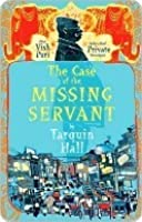 The Case of the Missing Servant (Vish Puri, #1)