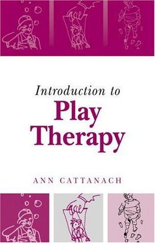Play Therap W Abused Child See PB Ann Cattanach
