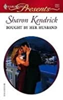 Bought By Her Husband (Harlequin Presents, #2560)