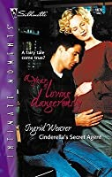 Cinderella's Secret Agent (A Year Of Loving Dangerously) (Silhouette Intimate Moments, No 1076)