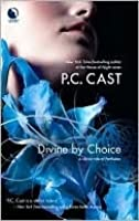 Divine By Choice (Partholon, #2)