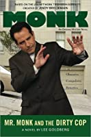 Mr. Monk and the Dirty Cop (Mr Monk, #8)
