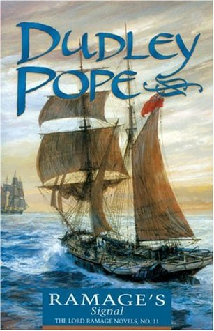 Ramages Signal (The Lord Ramage Novels, #11) Dudley Pope