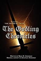 The Sword of Truth (The Godling Chronicles, #1)