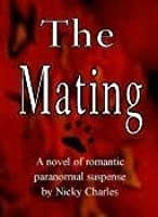 The Mating (Law of the Lycans, #1)
