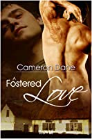 A Fostered Love (Foster Siblings, #1)