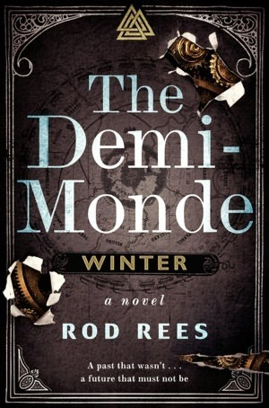 The Demi-Monde: Winter (The Demi-Monde Saga, #)  by  Rod Rees