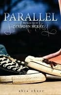 Parallel: The Life of Patient #32185  by  Abra Ebner