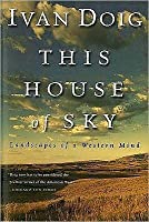 This House of Sky: Landscapes of a Western Mind