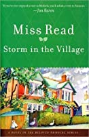 Storm in the Village (Chronicles of Fairacre #3)