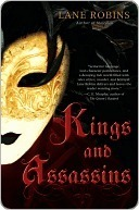 Kings and Assassins (Antyre, #2)  by  Lane Robins