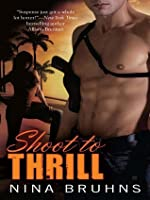 Shoot to Thrill (Passion for Danger, #1)