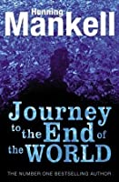 Journey to the End of the World (Joel Gustafsson Stories #4)