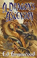 A Dragon's Ascension (Band of Four)