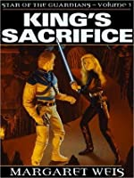 King's Sacrifice (Star of the Guardians, Vol 3)