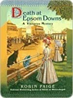 Death at Epsom Downs (A Victorian Mystery, #7)