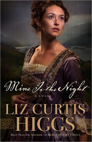 Mine Is the Night (Here Burns My Candle #2) Liz Curtis Higgs