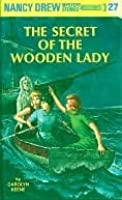 The Secret of the Wooden Lady (Nancy Drew, #27)