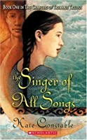 The Singer of All Songs (Chanters of Tremaris, #1)