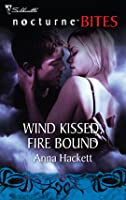 Wind Kissed, Fire Bound (WindKeepers Book #1)