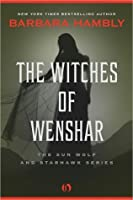 The Witches of Wenshar (The Sun Wolf and Starhawk, #2)