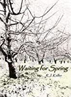 Waiting For Spring