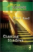 Chasing Shadows (Steeple Hill Love Inspired Suspense #171)