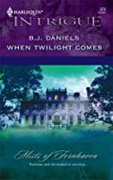 When Twilight Comes (Mists of Fernhaven #1)