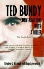 Ted Bundy : Conversations with a Killer  by  Stephen G. Michaud