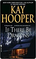 If There Be Dragons (Loveswept, #71)