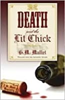 Death and the Lit Chick (A St. Just Mystery, #2)