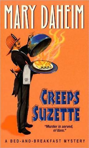 Creeps Suzette (Bed-and-Breakfast Mysteries #15) Mary Daheim
