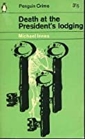 Death at the President's Lodging (Inspector Appleby Mysteries, #1)