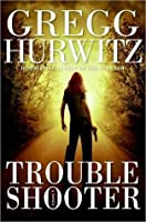 Troubleshooter (Tim Rackley #3)